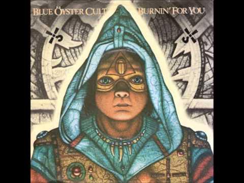 Burnin for You   Blue Öyster Cult  1981  HQ