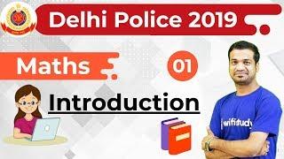 7:00 PM - Delhi Police 2019 | Maths by Naman Sir | Introduction