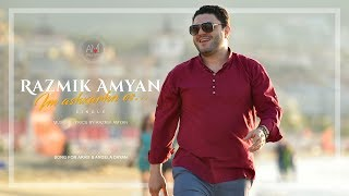 Razmik Amyan - Im Ashxarhn Es