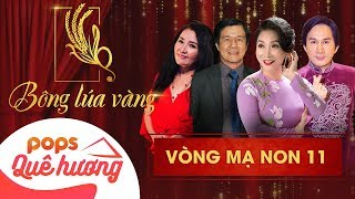 Chương trình Bông lúa vàng 2018 - Mạ Non 11| Nghệ Sĩ Kim Tử Long, Bạch Tuyết, Ngân Quỳnh, Huỳnh Khải