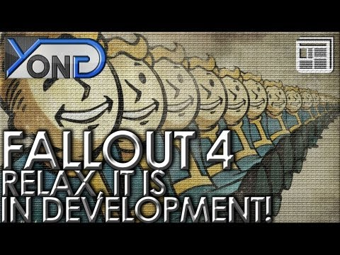 Fallout 4 - RELAX, IT IS IN DEVELOPMENT! + Bethesda Softwork's Cryptic Teasers!