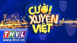 Video clip THVL | Cười xuyên Việt - Tập 5: Vòng chung kết 3