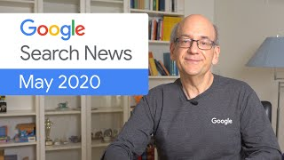 Google Search News (May '20) - COVID-19 Search Updates, Web Vitals, and more