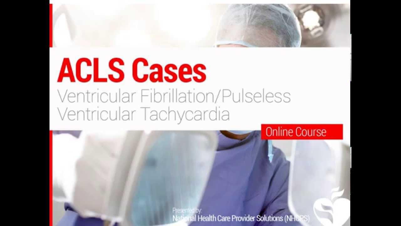 Ventricular Fibrillation Acls Acls Ventricular