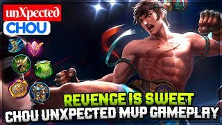 Revenge Is Sweet, Chou unXpected MVP Gameplay [ unXpected Chou ] Mobile Legends