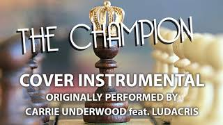The Champion Cover Instrumental In the Style of Carrie Underwood feat. Ludacris