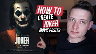 Joker (2019) Movie Poster - Photoshop Tutorial