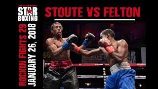 Rockin' Fights 29: Michael Stoute v Sequan Felton