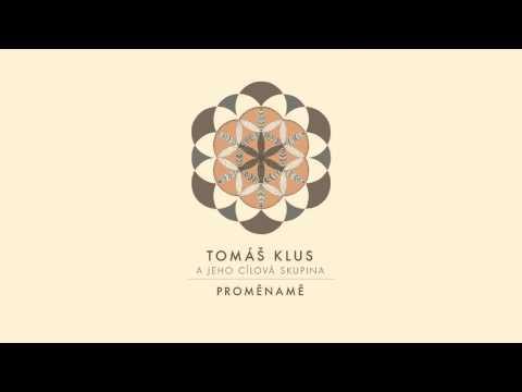 Tomas Klus - Napojen