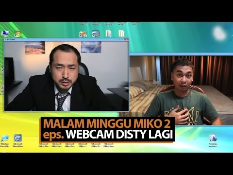 Malam Minggu Miko 2 - Webcam Disty Lagi video