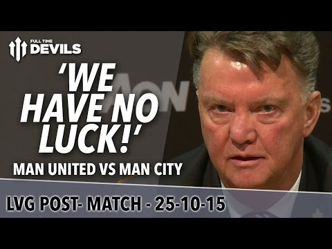 Manchester United 0-0 Manchester City  | Louis Van Gaal Post Match Press Conference