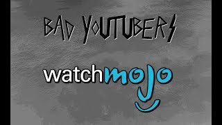 Bad YouTubers: WatchMojo