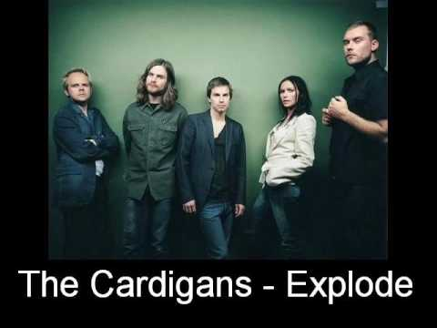 Cardigans - Explode