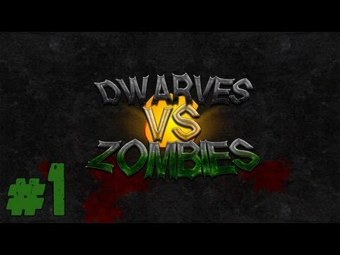 Dwarves Vs. Zombies - Episode 1 - Blacksmith