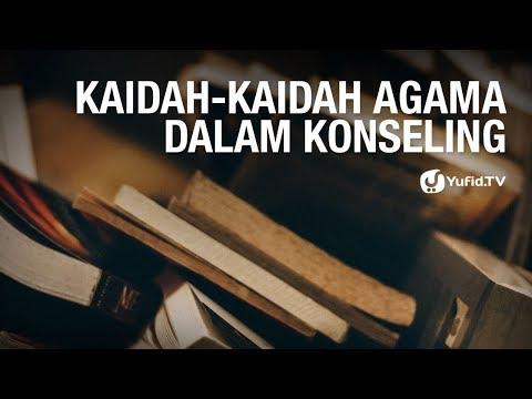 Kaidah-kaidah Agama dalam Konseling - Dr. Fidiansjah Mursjid, M.P.H. - 5 Menit Yang Menginspirasi