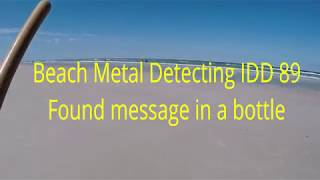 Beach Metal Detecting IDD 89 Found message in a bottle