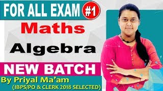 Class-09 || Advanced Maths |New Batch|Algebra|upsi /delhi police|by Priyal_maam_reasoning ex#exampur