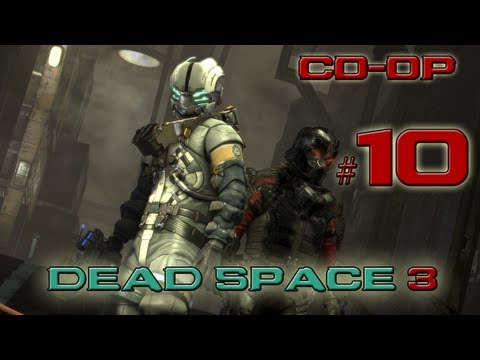 Dead Space 3 - часть 10: Ловушки мертвеца