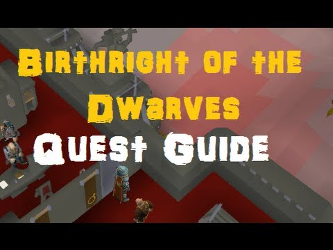 Birthright of the Dwarves Quest Guide – 2013 EOC Runescape 3