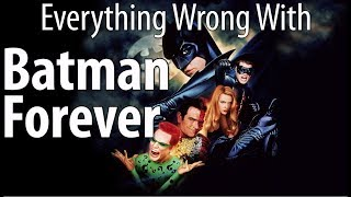 Everything Wrong With Batman Forever In 18 Minutes Or Less
