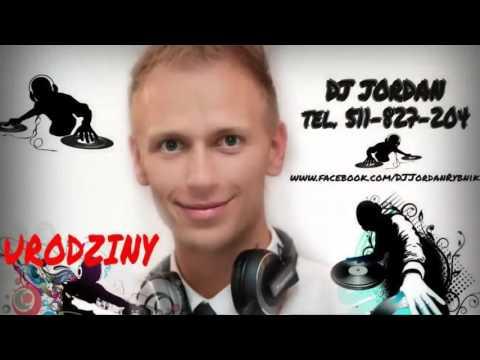 DJ Wodzirej Na Wesele, Najlepsze Wesela! DJ Jordan 2016, Śląsk, Rybnik, Racibórz, Żory, Wodzisław,