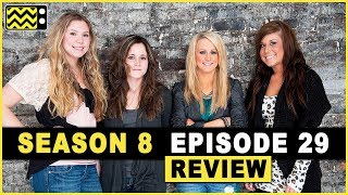 Teen Mom 2 Season 8 Episode 29 Review & After Show