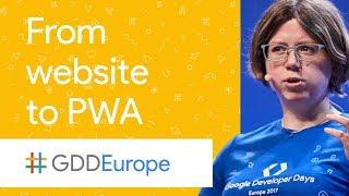 From Website to Progressive Web App (GDD Europe