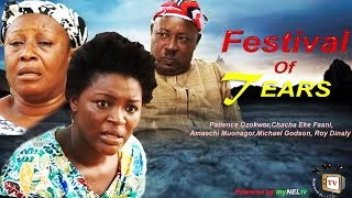 Festival of Tears Nigerian Movie [Part 1] - Sequel to Power of Faith