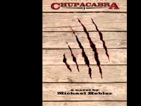 Night of the Chupacabra ~ book trailer ~ by Michael Hebler