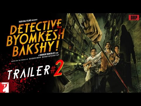 Detective Byomkesh Bakshy - TRAILER# 2 with English Subtitles - Sushant Singh Rajput