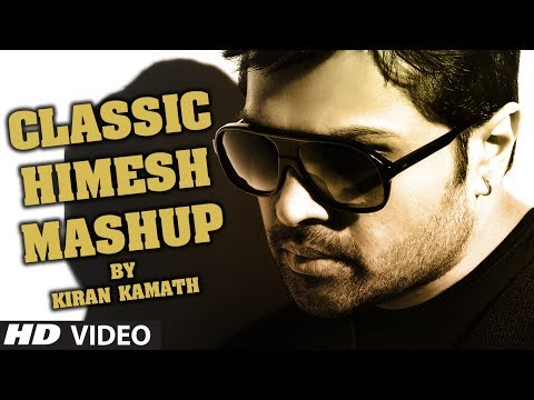 Classic Himesh Mashup | Kiran Kamath | Himesh Reshammiya | Best Mashups Of Bollywood video
