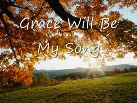 Steve Fee - Grace Will Be My Song