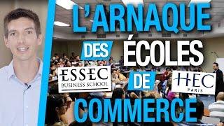 L'ARNAQUE des ÉCOLES de COMMERCE ! :) Expérience PERSO 2011
