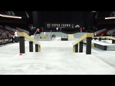 2017 SLS Nike SB Super Crown Course Preview
