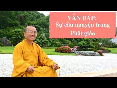 Vấn đáp: Sự cầu nguyện trong Phật giáo