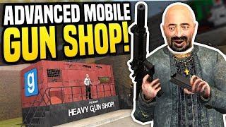 ADVANCED MOBILE GUN SHOP - Gmod DarkRP | Heavy Gun Dealer!
