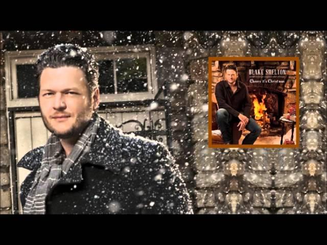 Blake Shelton - Cheers, Its Christmas (Full Album) Gwen Stefani