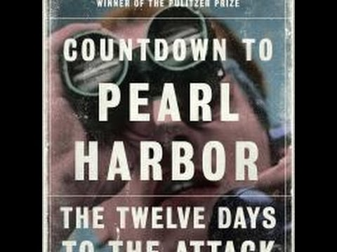 Countdown to Pearl Harbor: Twelve Days to the Attack