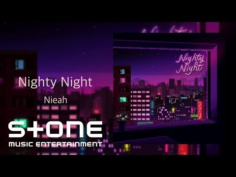 니아 (Nieah) - Nighty Night (Official Audio)