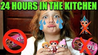 24 Hours In The Kitchen WITH NO LOL DOLLS! 24 Hour OVERNIGHT CHALLENGE With NO LOL SURPRISE DOLLS!