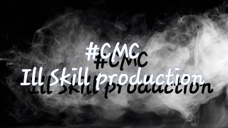 Smoke Till I Die ft RapDeVyL (#cmc ill Skill Production)