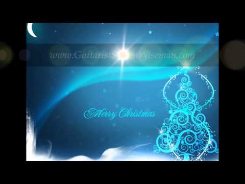 Medley of 14 Instrumental Christmas Songs By Guitarist Steven Wiseman