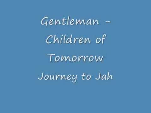 Gentleman - Children Of Tomorrow