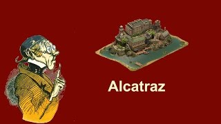 FoEhints: Alcatraz, Great Building in Forge of Empires