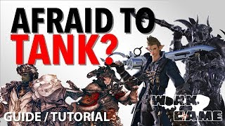 FFXIV Fear of tanking? [New to Tank Guide]