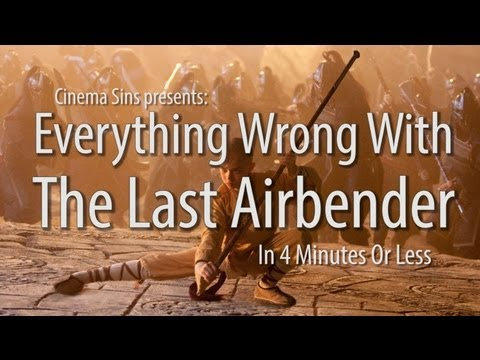 Everything Wrong With The Last Airbender In 4 Minutes Or Less video