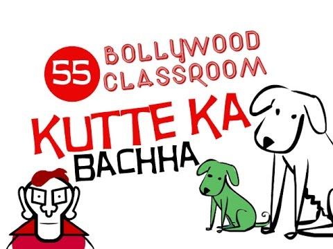 Bollywood Classroom | Kutte Ka Bachha | Episode55 video