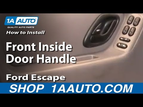 How To Install Replace Front Inside Door Handle Ford Escape 01-07 1AAuto.com