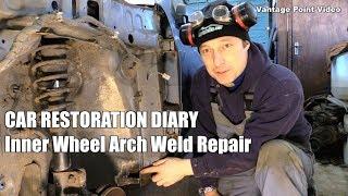 Welding repair to wheel arch: Car Restoration Diary Series 2 #12