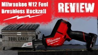 Milwaukee M12 Fuel Brushless Hackzall Review CHZ